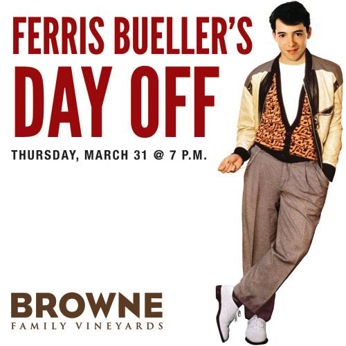 Precept Wine 187 Ferris Bueller Movie Night At Browne Family